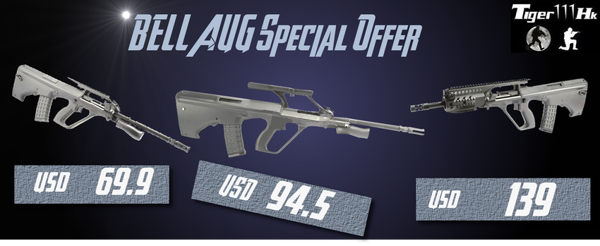 BELL AUG AEG Special Price & New Items of Airsoft Tiger111Hk Bellaugpro